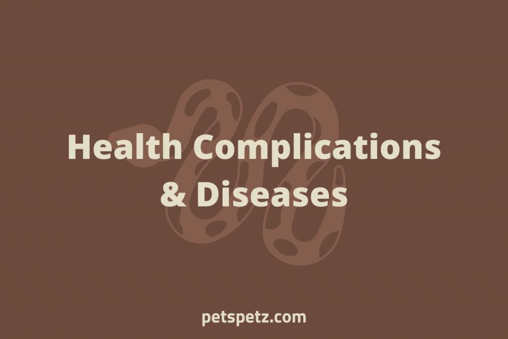 Health Complications & Diseases